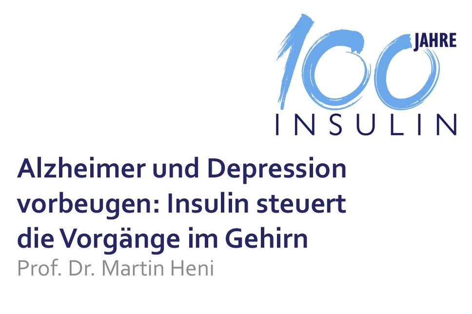 Vortrag 100 Jahre Insulin Alzheimer und Depression vorbeugen